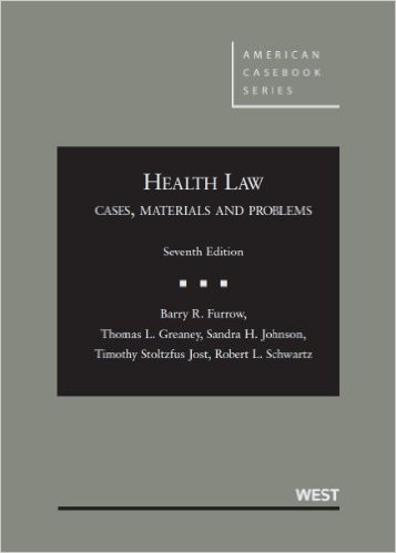 Photo of Health Law: Cases, Materials and Problems
