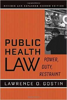 Photo of Public Health Law: Power, Duty, Restraint